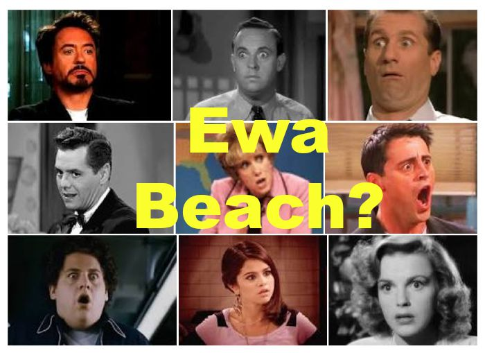 ewa beach look of shock and horror