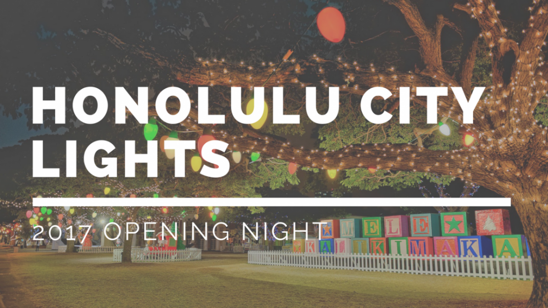 VIDEO: Honolulu City Lights Opening Night + Light Parade (Should you ...